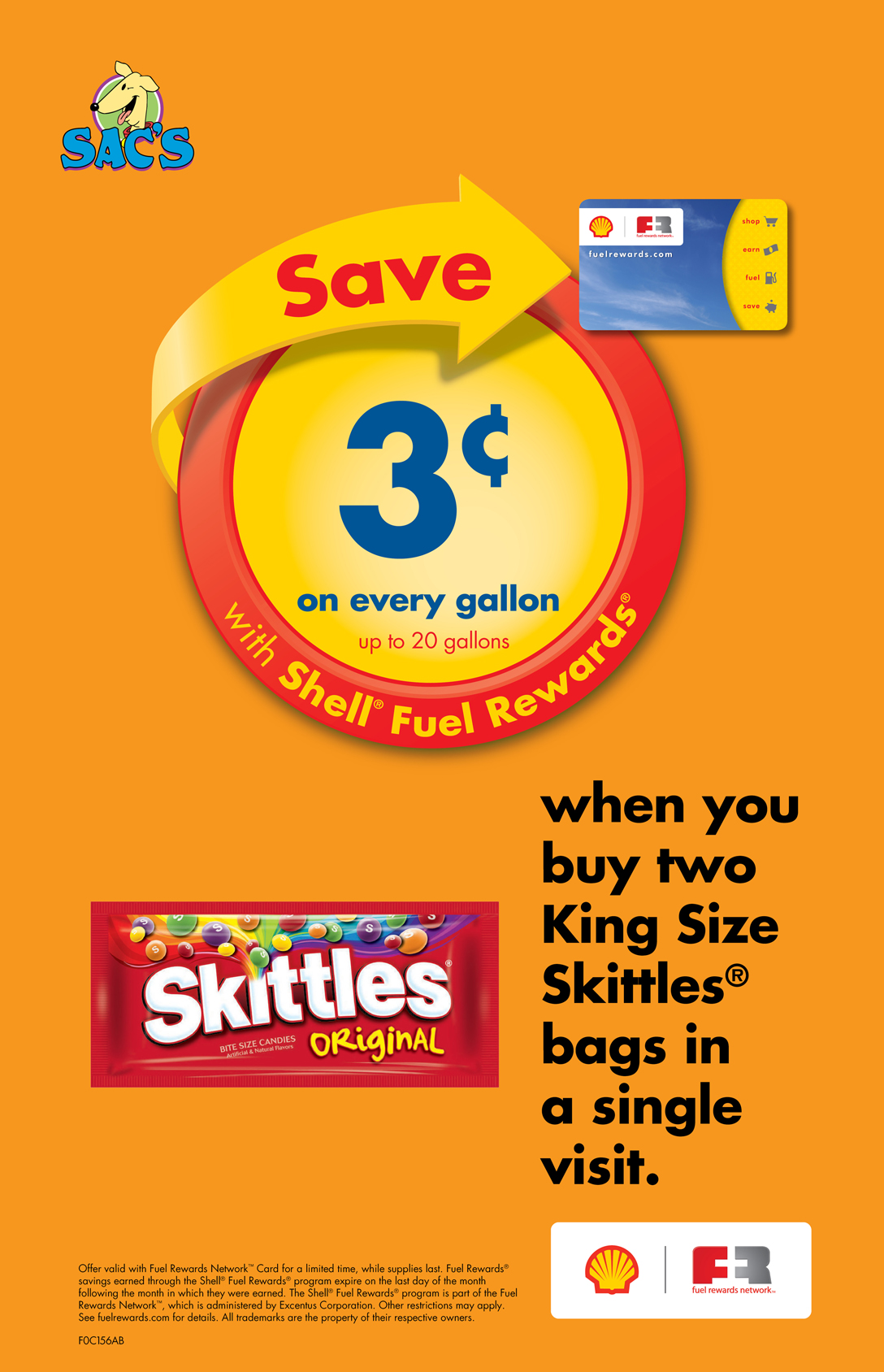 Save 3 cents per gallon when you buy two king size Skittles