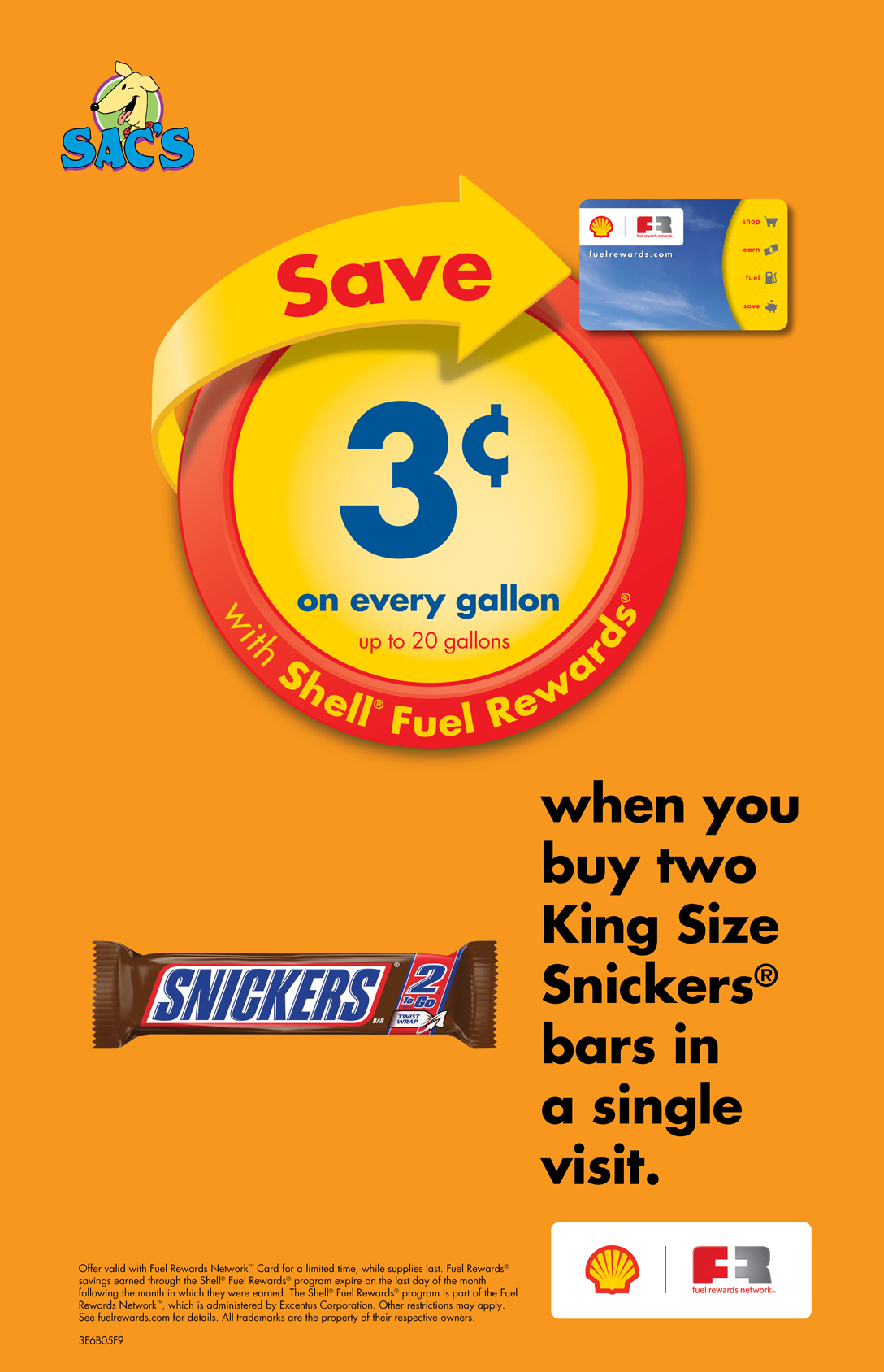 Save 3 cents per gallon when you buy two king size Snickers